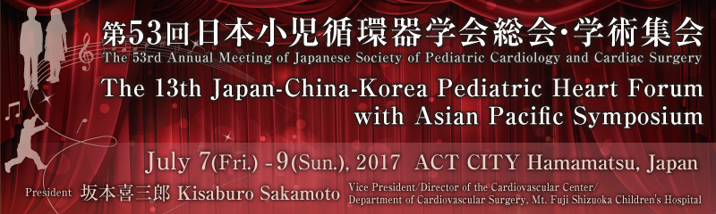 The 53rd Annual Meeting Japanese Society of Pediatric Cardiology and Cardiac Surgery